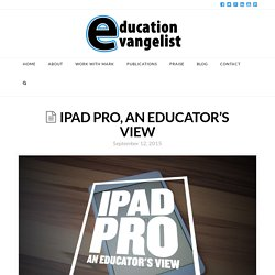 iPad Pro, an educator's view