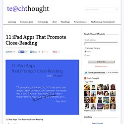 11 iPad Apps That Promote Close-Reading