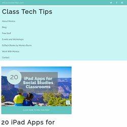 20 iPad Apps for Social Studies Classrooms