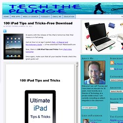 100 iPad Tips and Tricks–Free Download — Tech the Plunge