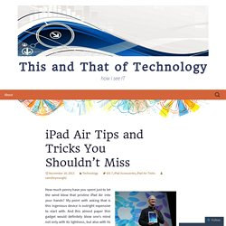 iPad Air Tips and Tricks You Shouldn't Miss