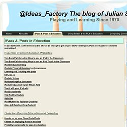 iPads and iPods in Education | @Ideas_Factory The blog of Julian S. Wood