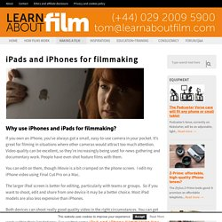 iPads and iPhones for filmmaking - Learn about film