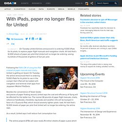 With iPads, paper no longer flies for United — Apple News, Tips and Reviews (Build 20110814042011)