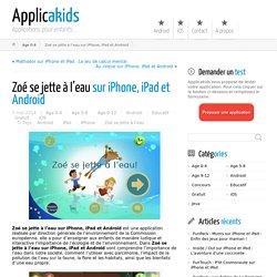 Zoé se jette à l'eau sur iPhone, iPad et Android - Applicakids