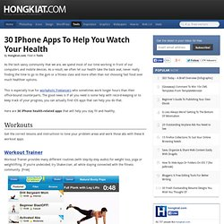 30 iPhone Apps To Help You Watch Your Health
