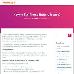 How to Fix iPhone Battery Issues? - office.com/setup