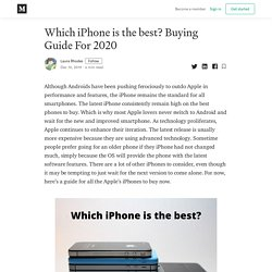 Which iPhone is the best? Buying Guide For 2020
