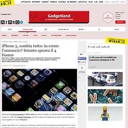 iPhone 5, cambia tutto: in estate l'annuncio? Intanto spunta il 4 bianco [foto