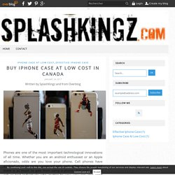 Buy iPhone Case At Low Cost In Canada - SpashKingz