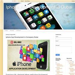Iphone App Development in Dubai: Iphone App Development in Comapany Dubai