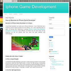 Iphone Game Development: How to Become an iPhone Game Developer