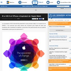 Et si iOS 9 et l'iPhone s'inspiraient de l'Apple Watch