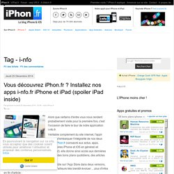 Tag - i-nfo - iPhone 7, 6s, iPad et Apple Watch : blog et actu par iPhon.fr