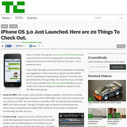 iPhone OS 3.0 Just Launched. Here are 20 Things To Check Out.