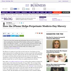 How the iPhone Helps Perpetuate Modern-Day Slavery