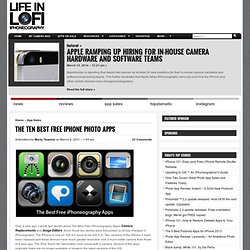 The Ten Best FREE iPhone Photo Apps « Life in LoFi: iPhoneography