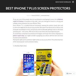 Best iPhone 7 Plus Screen Protectors