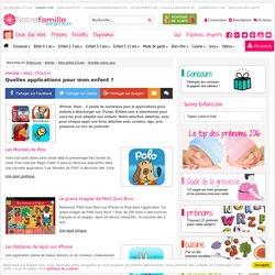 Iphone / Ipad / Itouch: Quelles applications pour mon enfant ? - Applications enfants