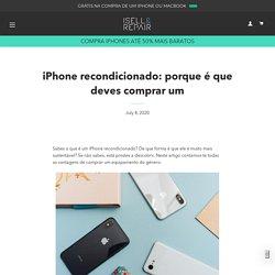 iPhone recondicionado: porque é que deves comprar um – ISELL & REPAIR