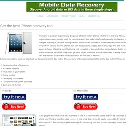 Get the best iPhone recovery tool - Mobile Data Recovery Software