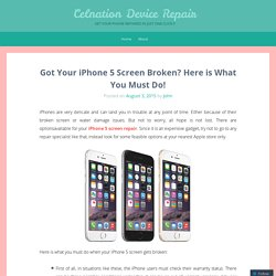 Got Your iPhone 5 Screen Broken? Here is What You Must Do!