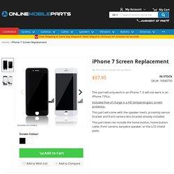 iPhone 7 Screen Replacement / iPhone 7 Screen Replacement Kit