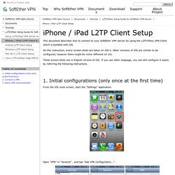 iPhone / iPad L2TP Client Setup - SoftEther VPN Project