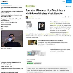 Turn Your iPhone or iPod Touch Into a Multi-Room Wireless Music