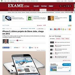 iPhone 5, último projeto de Steve Jobs, chega em 2012 - iPhone
