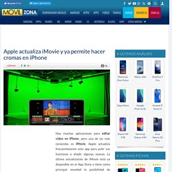 iPhone: ya puede usarse el efecto croma en iMovie
