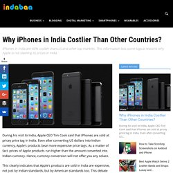 Why iPhones in India Costlier Than Other Countries?