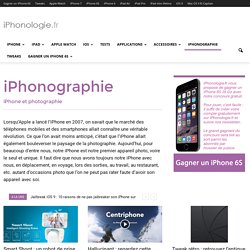 iPhonographie : iPhone et photographie