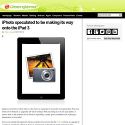 iPhoto speculated to be making its way onto the iPad 3