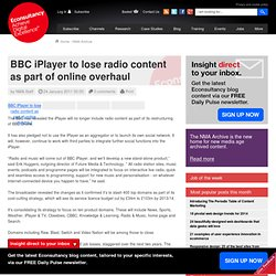 BBC iPlayer to lose radio content as part of online overhaul