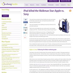 iPod killed the Walkman Star - Apple vs. Sony - Coburg Banks Blog Site