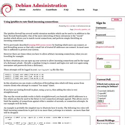 Debian Administration :: Using iptables to rate-limit incoming connections