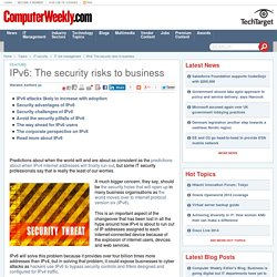 IPv6: The security risks to business