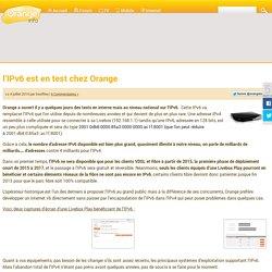l'IPv6 est en test chez Orange