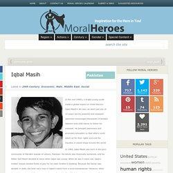 Iqbal Masih - Moral Heroes