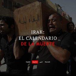 Irak: el calendario de la muerte