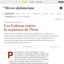 Les Irakiens contre la mainmise de l'Iran, par Feurat Alani (Le Monde diplomatique, janvier 2020)