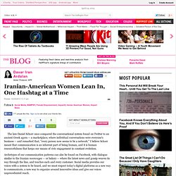 Iranian-American Women Lean In, One Hashtag at a Time
