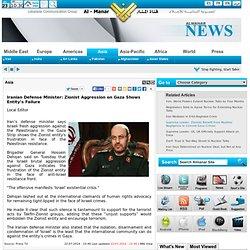 Iranian Defense Minister: Zionist Aggression on Gaza Shows Entity's Failure