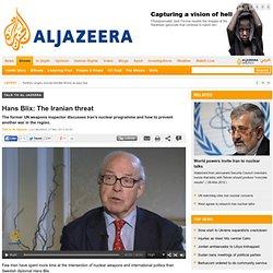 Hans Blix: The Iranian threat - Talk to Al Jazeera