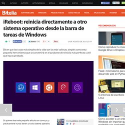 iReboot: reinicia directo a otro SO desde Windows