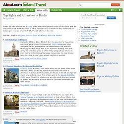 Ireland's Capital Dublin - The Top Ten Sights Not to Miss in Dublin - Dublin in a Day - Ireland's Best Attractions