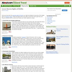 Ireland's Capital - The Top 10 Lesser Known Sights of Dublin - From St Valentine to Ireland's Eye