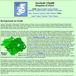 Ireland's History in Maps - Ancient Uladh, Ulidia, the Kingdom of Ulster