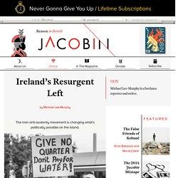 Ireland's Resurgent Left